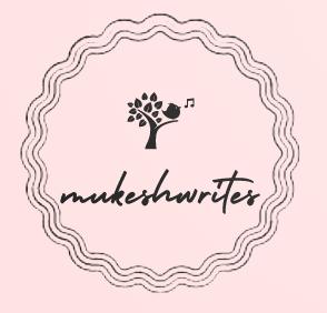 mukeshwrites